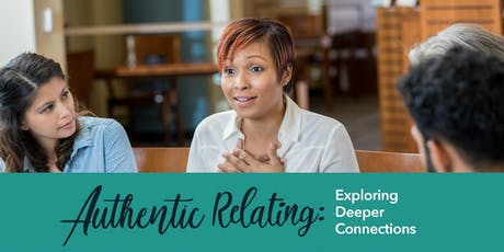 Authentic Relating: Exploring Deeper Connections (Ardmore) tickets