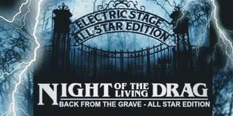 The Night of the Living Drag tickets