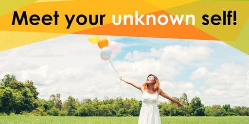 Meet Your Unknown Self!