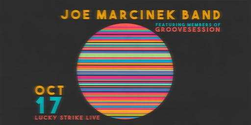 JOE MARCINEK BAND at Lucky Strike Live