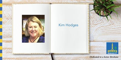 Meet Kim Hodges - Brisbane Square Library