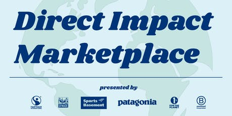 Direct Impact Marketplace 2019 | Fair Trade, Local, B Corp + more! tickets