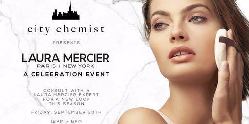 CITY CHEMIST LONG ISLAND CITY PRESENTS LAURA MERCIER