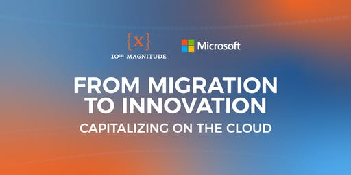 From Migration to Innovation: Capitalizing on the Cloud - Houston