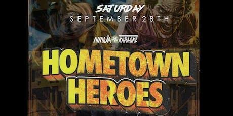 HomeTown Heroes @ Ninja Karaoke tickets