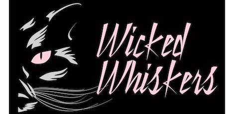 Wicked Whiskers tickets