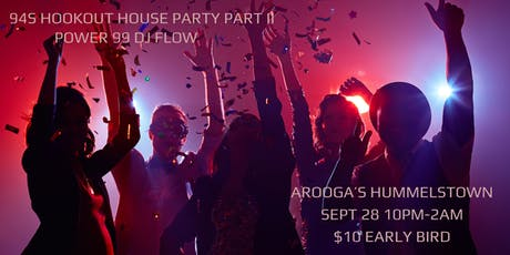 CLASS OF 94s HOOKOUT HOUSE PARTY PART DEUCE (II) tickets