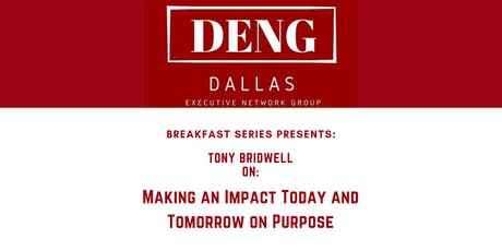 DENG Series: Making an Impact Today and Tomorrow on Purpose tickets