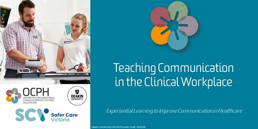 Melbourne OCPH Communication Training: 'Teaching Communication in the Clinical Workplace'