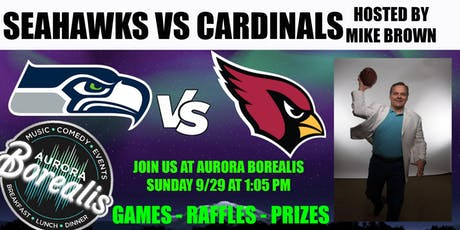 SEAHAWKS @ CARDINALS  hosted by Mike Brown tickets
