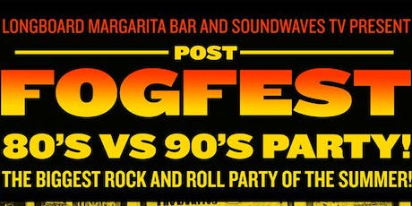 Fog Fest '80s vs '90s Party: Aqua Nett and Flannel tickets