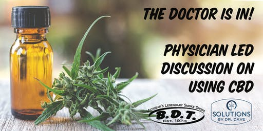 The  Doctor is In! Physician led discussion on using CBD .