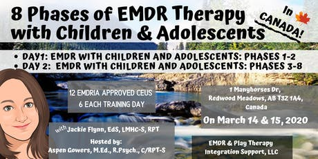 8 Phases of EMDR Therapy with Children and Adolescents in Canada tickets