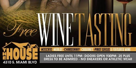 "The House Presents: ""Free Wine Tasting"" tickets"