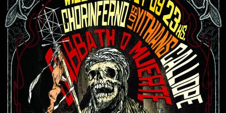 Sabbath O Muerte Vol. II (Chorinferno, Calliope, Los Yithians) entradas