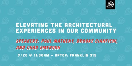 Elevating the Architectural Experiences in our Community tickets