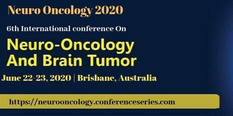 6th International Conference on Neuro-Oncology and Brain Tumor	 tickets