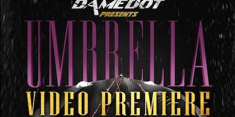 DameDot Presents:  The Umbrella Video  Premiere tickets