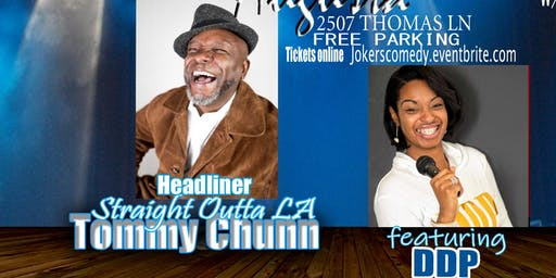 """JOKERS COMEDY CLUB PRESENTS: COMEDIAN TOMMY CHUNN """"I GOT THE HOOK UP COMEDY"""""""