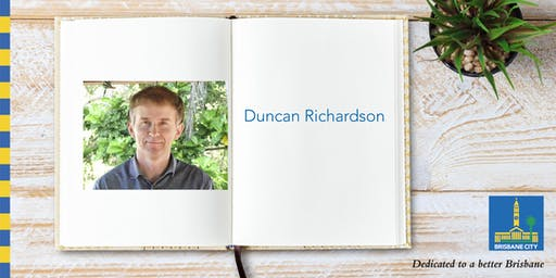 Meet Duncan Richardson - Brisbane Square Library