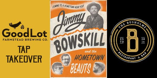 Jimmy Bowskill and The Hometown Beauts