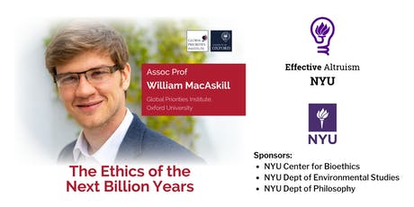 Will MacAskill on The Ethics of the Next Billion Years tickets