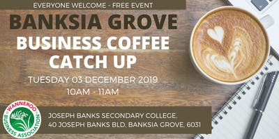 Business Coffee Catch Up - Banksia Grove