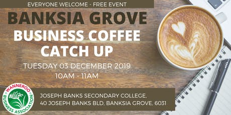 Business Coffee Catch Up - Banksia Grove tickets