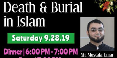 Family Night - Procedures of death & burial in Islam