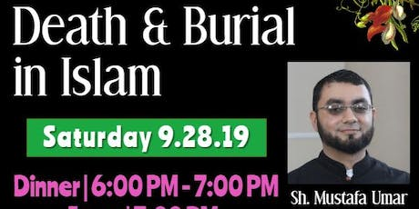 Family Night - Procedures of death & burial in Islam tickets
