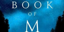 Winery Bookclub: The Book of M by Peng Shepherd