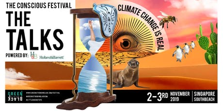 the TALKS at The Conscious Festival by Green Is The New Black (SG) tickets