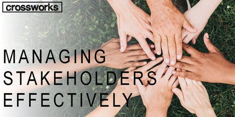 Managing Stakeholders Effectively tickets