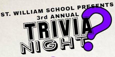 St. William School 3rd Annual Trivia Night tickets