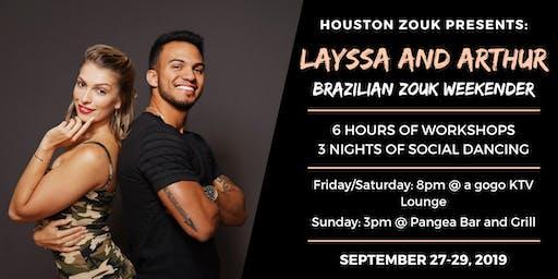 Houston Zouk Presents: Layssa and Arthur Brazilian Zouk Weekender
