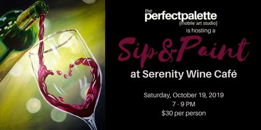 Sip & Paint with The Perfect Palette @ Serenity Wine Café