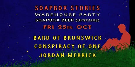 Soapbox Stories - Warehouse Party tickets
