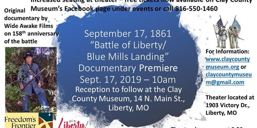 Premiere - Battle of Liberty/Blue Mills Landing documentary
