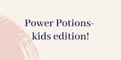 Power Potions - Kids Edition