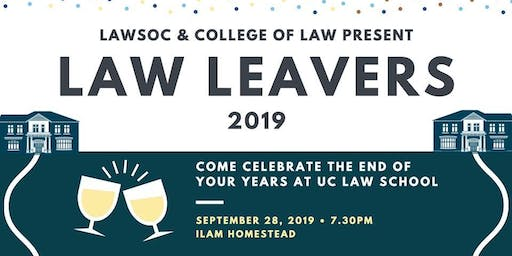 LAWSOC & College of Law Present: Law Leavers