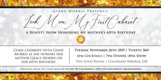 Look Mom, My First Cabaret: A Benefit Show Honoring My Mother's 60th Bday