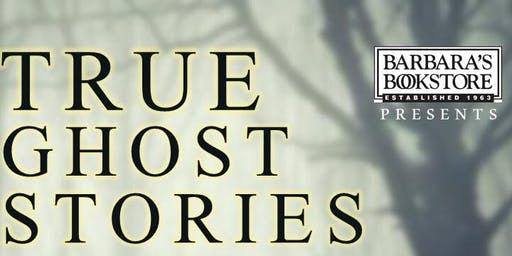 True Ghost Stories - An Evening of Adult Storytelling