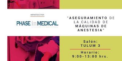 Aseguramiento de la calidad de Máquinas de anestesia