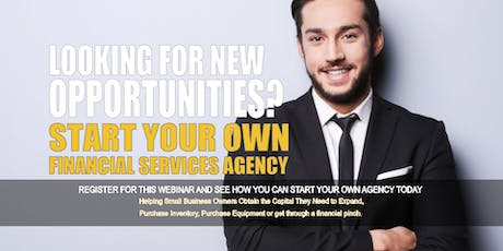 Start your Own Financial Services Agency San Antonio TX tickets