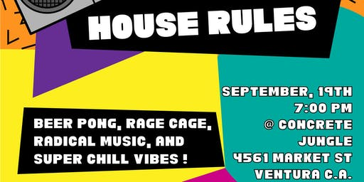 House Rules (Beer Pong/Rage Cage Tournament)