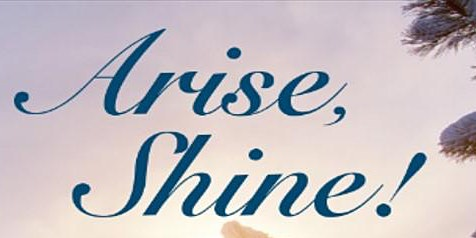 """Arise, Shine"" - Holiday Concert (Babylon)"