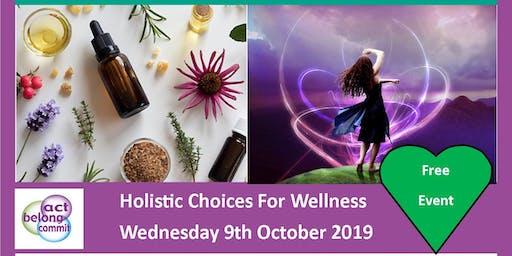 MENTAL HEALTH WEEK- HOLISTIC CHOICES FOR WELLNESS