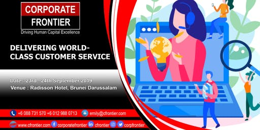 DELIVERING WORLD - CLASS CUSTOMER SERVICE