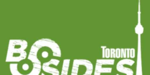 BSIDES TORONTO 2019 - 2 days, Oct 5 and 6