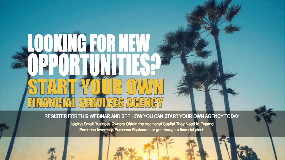 Start your Own Financial Services Agency Los Angeles CA